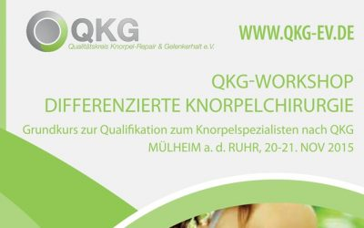 20.-21.11.2015: QKG-Workshop Differenzierte Knorpelchirurgie