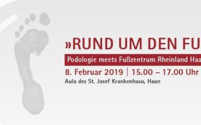 08.02.2019: Rund um den Fuß – Fachveranstaltung für Podologen