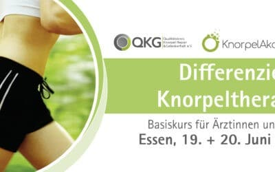 19.-20.06.2020 QKG-Workshop: Differenzierte Knorpeltherapie