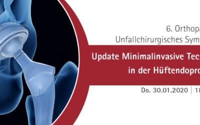 30.01.2020: 6. Orthopädisch-Unfallchirurgisches Symposium
