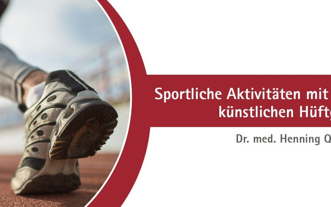 Sportliche Aktivitäten mit einem künstlichen Hüftgelenk