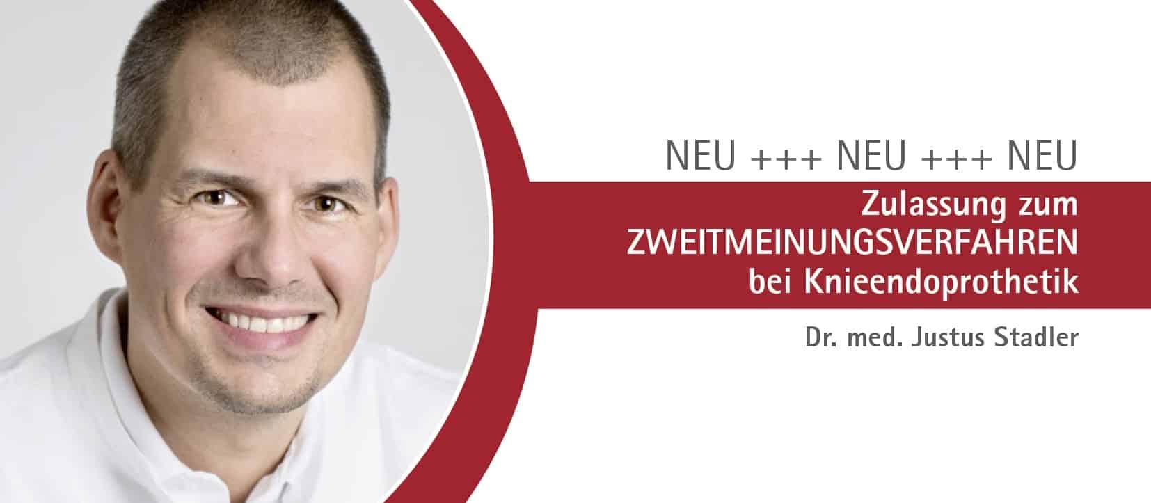 Gelenkzentrum Bergisch Land - Zulassung zum Zweitmeinungsverfahren bei Knieendoprothetik Dr. Justus Stadler